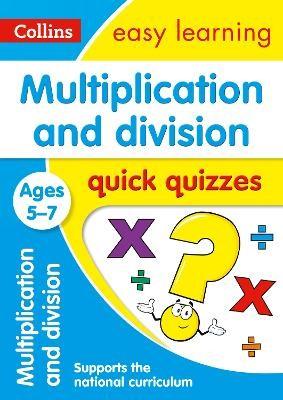 Multiplication & Division Quick Quizzes Ages 5-7 -