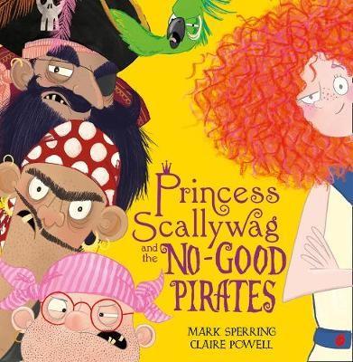 Princess Scallywag and the No-good Pirates -