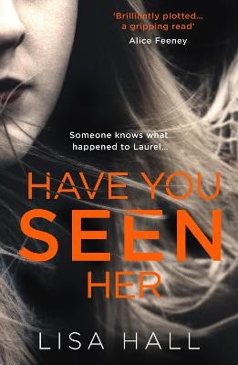 Have You Seen Her -