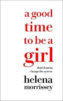 A Good Time to be a Girl -