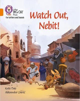 Watch Out, Nebit! -
