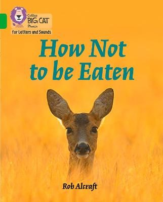 How Not to Be Eaten -