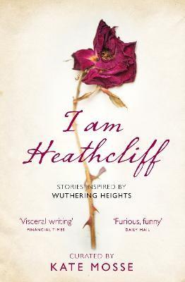 I Am Heathcliff -