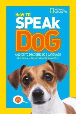 How To Speak Dog -