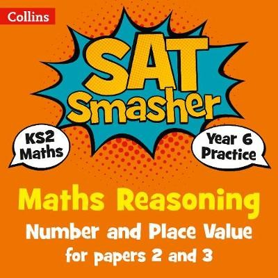 Year 6 Maths Reasoning - Number and Place Value for papers 2 and 3 -