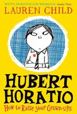 Hubert Horatio: How to Raise Your Grown-Ups - pr_112907