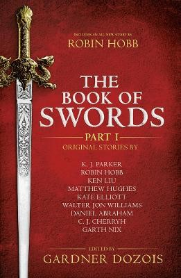 The Book of Swords: Part 1 -