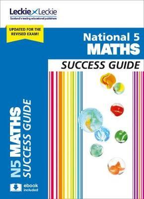 National 5 Maths Success Guide -