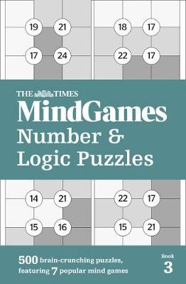 The Times MindGames Number and Logic Puzzles Book 3 -