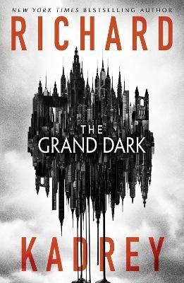 The Grand Dark -
