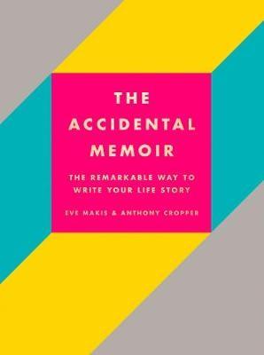 The Accidental Memoir -