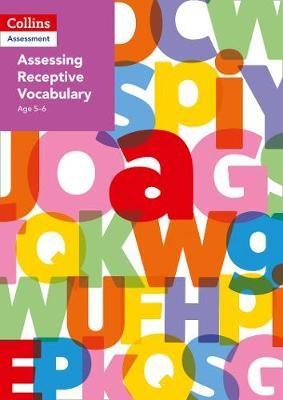 Assessing Receptive Vocabulary Age 5-6 - pr_18814