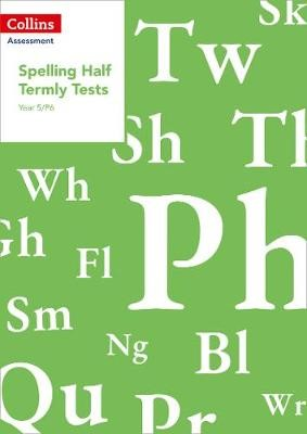 Year 5/P6 Spelling Half Termly Tests -