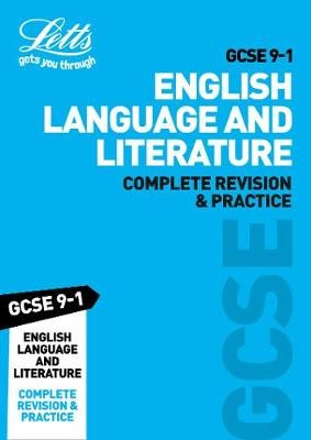 GCSE 9-1 English Language and English Literature Complete Revision & Practice -