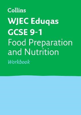 WJEC Eduqas GCSE 9-1 Food Preparation and Nutrition Workbook - pr_30097