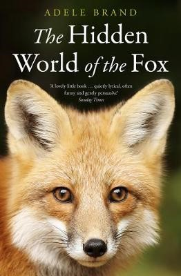 The Hidden World of the Fox -