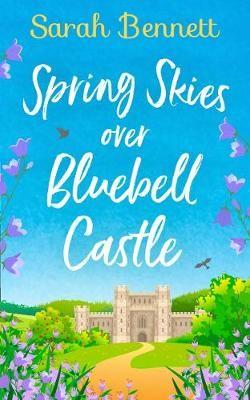 Spring Skies Over Bluebell Castle -