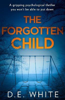 The Forgotten Child -