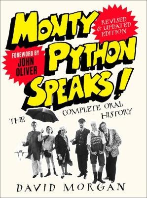 Monty Python Speaks! Revised and Updated Edition -