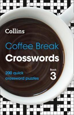 Coffee Break Crosswords Book 3 -