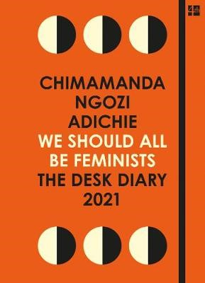 We Should All Be Feminists: The Desk Diary 2021 - pr_1832172