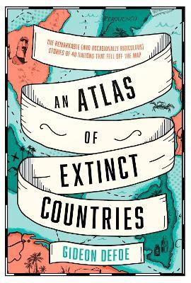 An Atlas of Extinct Countries - pr_1791710