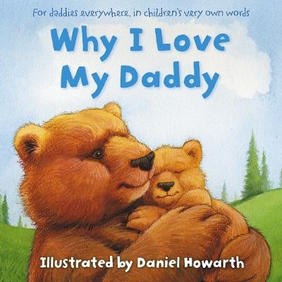 Why I Love My Daddy -