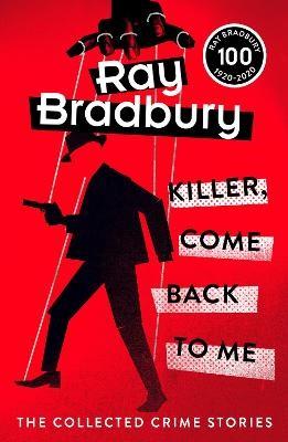 Killer, Come Back To Me -