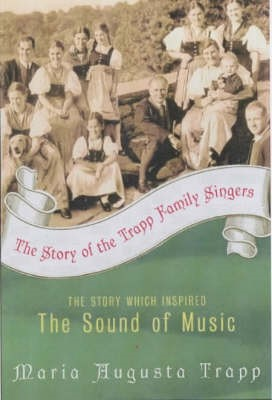 The Story of the Trapp Family Singers -