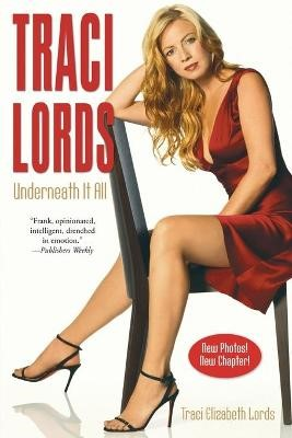 Traci Lords: Underneath It All -