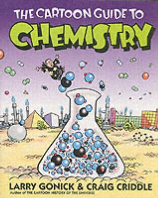 The Cartoon Guide to Chemistry -