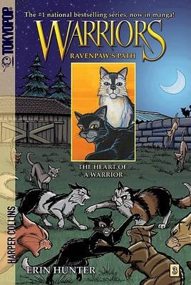 Warriors Manga: Ravenpaw's Path #3: The Heart of a Warrior -