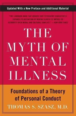 The Myth of Mental Illness -