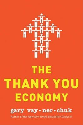 The Thank You Economy -