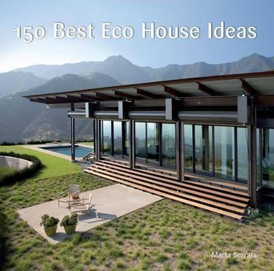 150 Best Eco House Ideas -