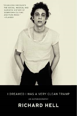 I Dreamed I Was a Very Clean Tramp -