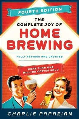 The Complete Joy of Homebrewing -