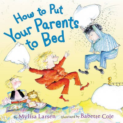 How to Put Your Parents to Bed -