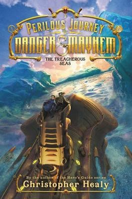 A Perilous Journey of Danger and Mayhem #2: The Treacherous Seas -