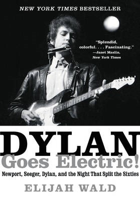 Dylan Goes Electric! -
