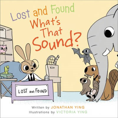 Lost and Found, What's that Sound? -