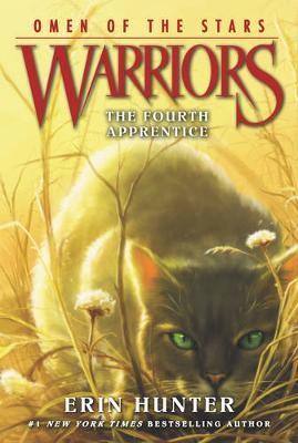 Warriors: Omen of the Stars #1: The Fourth Apprentice -