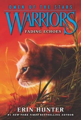 Warriors: Omen of the Stars #2: Fading Echoes -