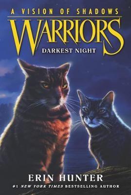Warriors: A Vision of Shadows #4: Darkest Night -