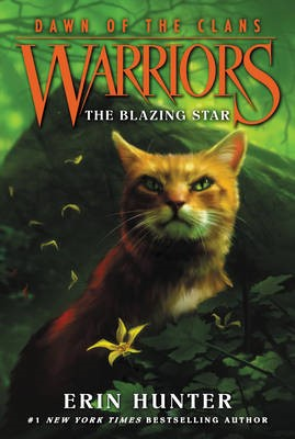 Warriors: Dawn of the Clans #4: The Blazing Star -