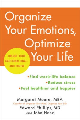 Organize Your Emotions, Optimize Your Life -
