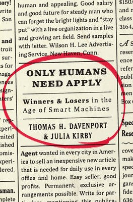 Only Humans Need Apply -