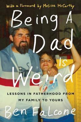 Being a Dad Is Weird - pr_294103