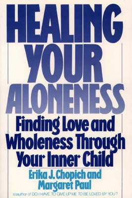 Healing Your Aloneness Finding Love and Wholeness Through Your Inner Child - pr_96360