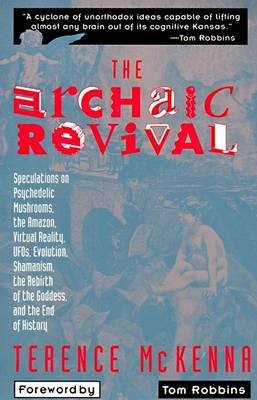 The Archaic Revival -
